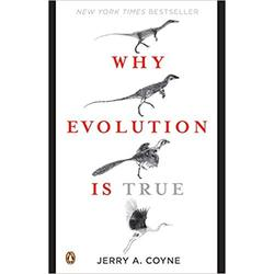 USED || COYNE / WHY EVOLUTION IS TRUE