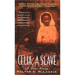 NEW || MCLAURIN / CELIA, A SLAVE (RACK SIZE)
