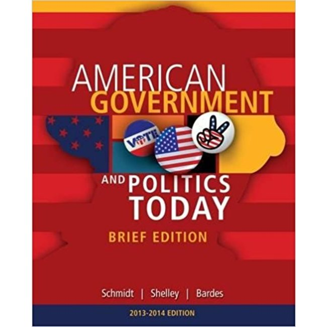 USED || SCHMIDT / AMERICAN GOV & POL TODAY BRIEF (2014-2015)