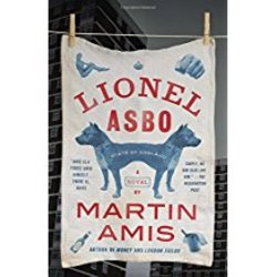 NEW    AMIS / LIONEL ASBO:STATE OF ENGLAND