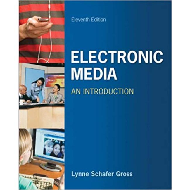 USED    GROSS / ELECTRONIC MEDIA AN INTRO (11th PB)