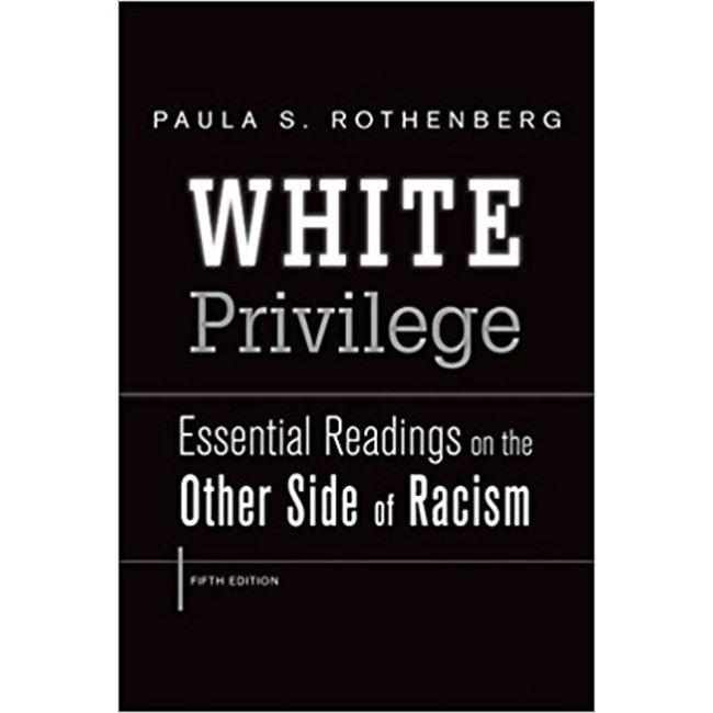 NEW    ROTHENBERG / WHITE PRIVILEGE