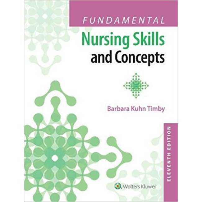 USED || TIMBY / FUNDAMENTAL NURSING SKILLS & CONCEPTS