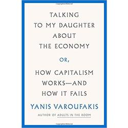 USED || VAROUFAKIS / TALKING TO MY DAUGHTER ABOUT THE ECONOMY