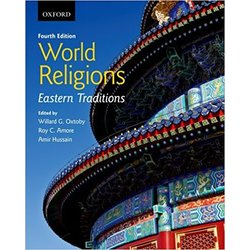 USED || OXTOBY / WORLD RELIGIONS: EASTERN TRADITIONS