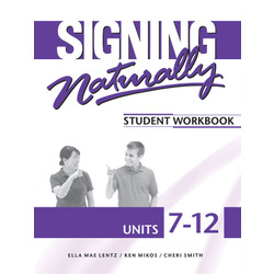 NEW || LENTZ / SIGNING NATURALLY UNITS 7-12 ST WKBK (W/2 CDS ONLY)