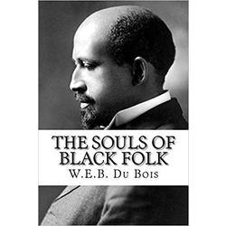 NEW || DUBOIS / SOULS OF BLACK FOLK