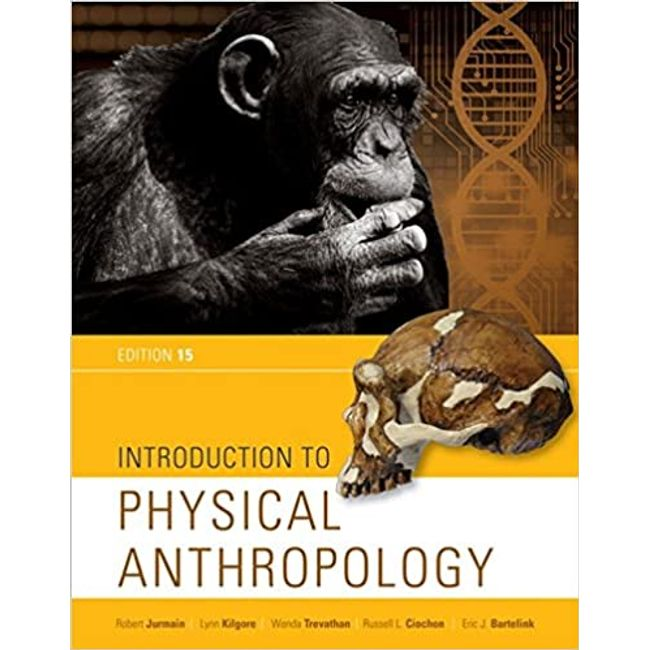USED || JURMAIN / INTRODUCTION TO PHYSICAL ANTHROPOLOGY (15th PA)