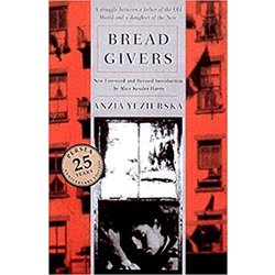 NEW || YEZIERSKA / BREAD GIVERS (3RD)