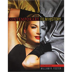 USED || FOSTER / CONTEMPORARY/EARLY FILM HISTORY