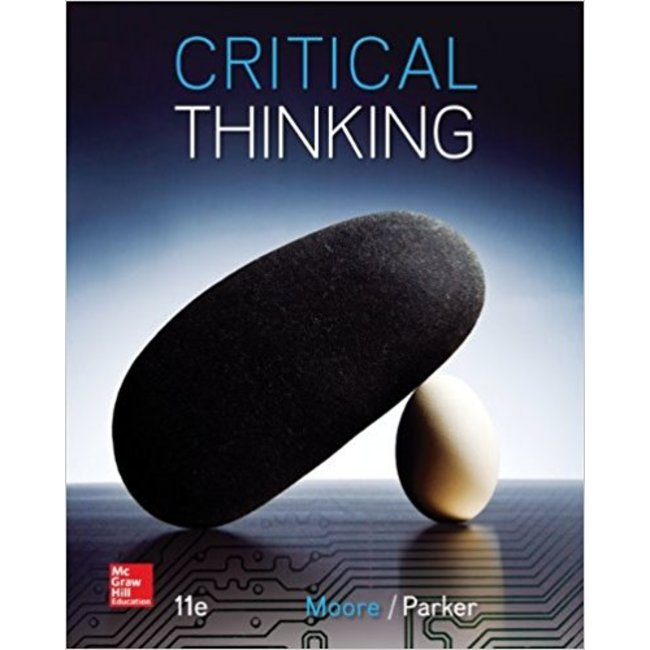 USED || MOORE / CRITICAL THINKING 11TH ED