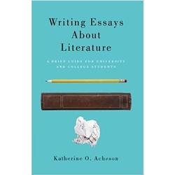 USED || ACHESON / WRITING ESSAYS ABOUT LITERATURE