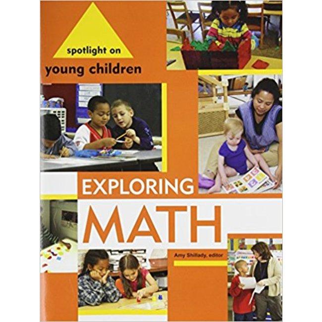 NEW || SHILLADY / SPOTLIGHT ON YOUNG CHILDREN: EXPLORING MATH