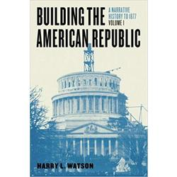 USED || WATSON / BUILDING THE AMERICAN REPUBLIC V-1