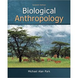 USED || PARK / BIOLOGICAL ANTHROPOLOGY