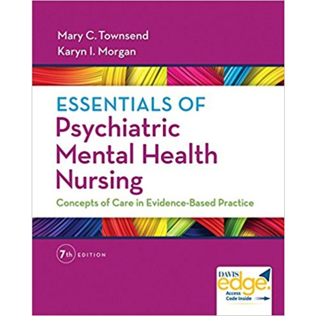 Used| TOWNSEND / ESSENTIALS OF PSYCHIATRIC MENTAL HEALTH NURSING| Instructor: BIESEMEYER