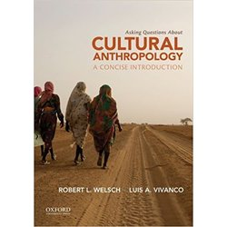 USED || WELSCH / ASKING QUESTIONS ABOUT CULTURAL ANTHROPOLOGY