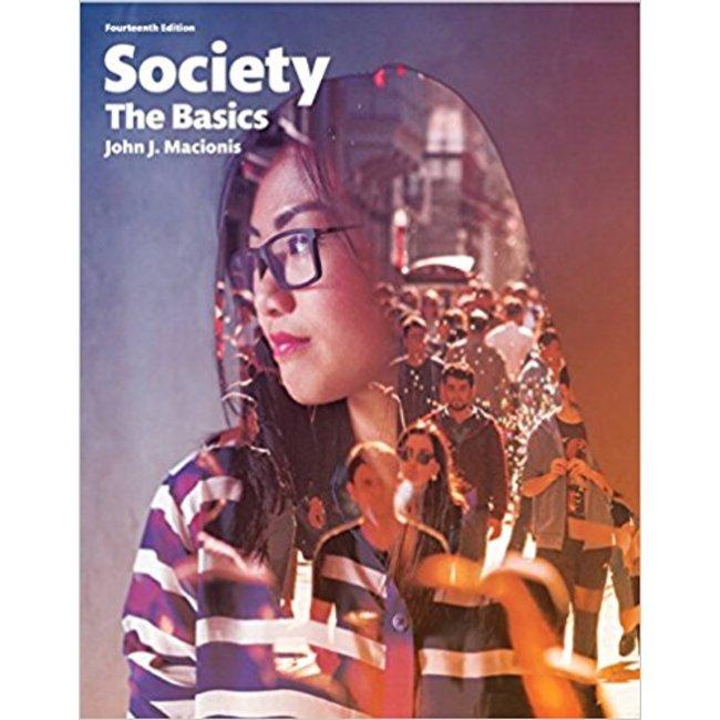 USED || MACIONIS / SOCIETY: THE BASIC 14TH ED LOOSELEAF