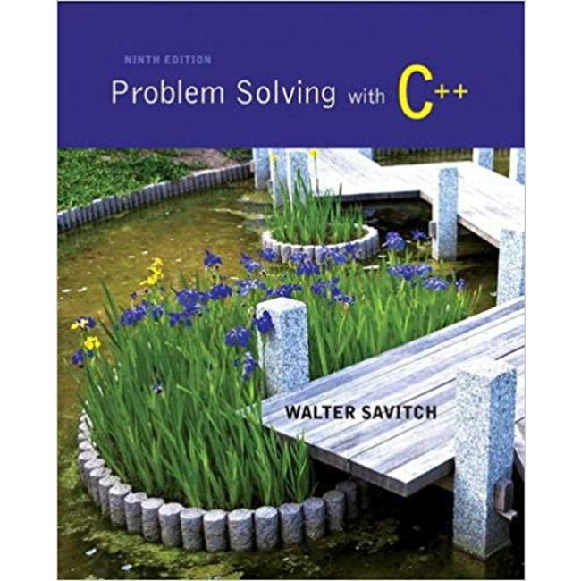 USED || SAVITCH / PROBLEM SOLVING WITH C++ 9th