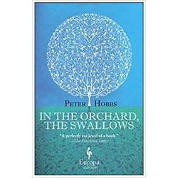 USED || HOBBS / IN THE ORCHARD THAT SWALLOWS