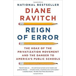 NEW || RAVITCH / REIGN OF ERROR