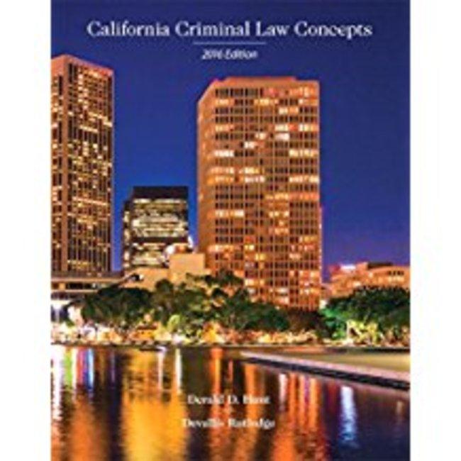 New| HUNT / CALIFORNIA CRIMINAL LAW CONCEPTS 2016| Instructor: KIMBER