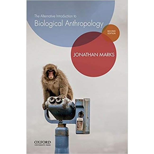 NEW || MARKS / ALTERNATIVE INTRO TO BIOLOGICAL ANTHROPOLOGY