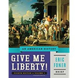 Used| FONER / GIVE ME LIBERTY BRIEF VOL 1| Instructor: HILLBRUNER
