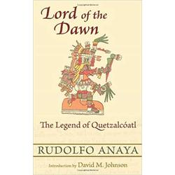 NEW || ANAYA / LORD OF THE DAWN