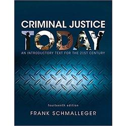 USED || SCHMALLEGER / CRIMINAL JUSTICE TODAY (LOOSE-LEAF) 14th