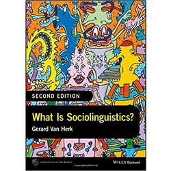 USED || VAN HERK / WHAT IS SOCIOLINGUISTICS