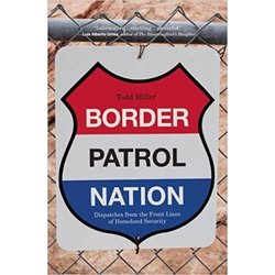 NEW || MILLER / BORDER PATROL NATION