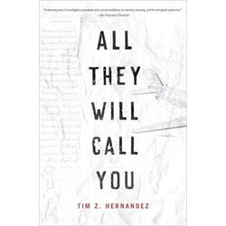 NEW || HERNANDEZ / ALL THEY WILL CALL YOU