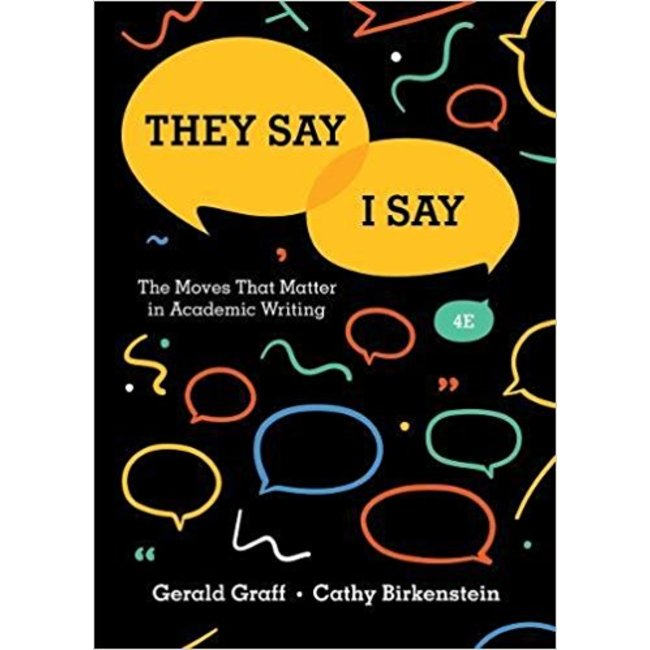 USED || GRAFF / THEY SAY I SAY: MOVES THAT MATTER IN ACADEMIC WRITING (4th black)