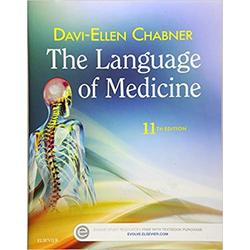 NEW || CHABNER / LANGUAGE OF MEDICINE