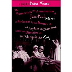 NEW || WEISS / PERSECUTION & ASSASSINATION OF JEAN-PAUL MARAT, ETC