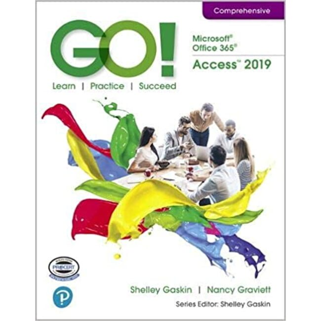 BIT 105 || GASKIN / GO! MICROSOFT ACCESS 2019 (W/ACCESS) (purchase not rental)