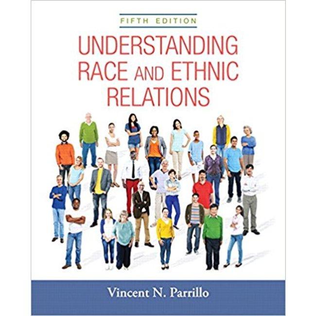 USED || PARRILLO / UNDERSTANDING RACE & ETHNIC RELATIONS