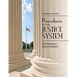 New| ROBERSON / PROCEDURES IN THE JUSTICE SYSTEM| Instructor: MASON