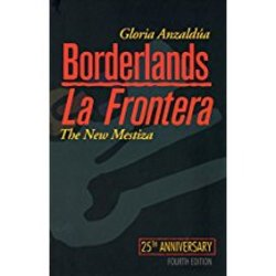 NEW || ANZALDUA / BORDERLANDS/LA FRONTERA 25TH ANNIV