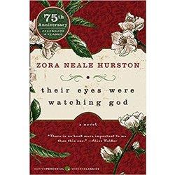 NEW    HURSTON / THEIR EYES WERE WATCHING GOD