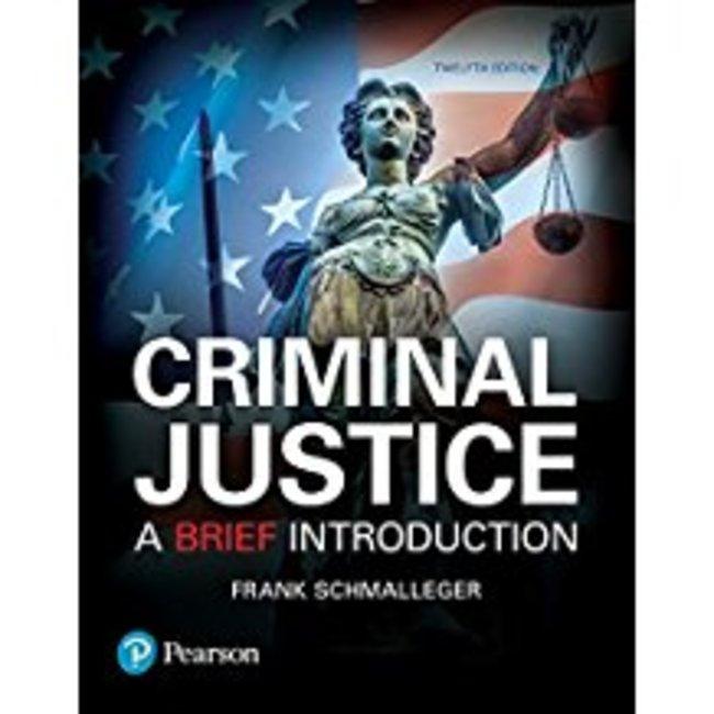 Used| SCHMALLEGER / CRIMINAL JUSTICE: BRIEF INTRO 12th| Instructor: DOCHNAHL