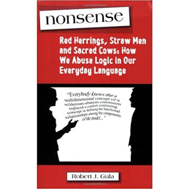 NEW    GULA / NONSENSE: RED HERRINGS, STRAW MEN & SACRED COWS (AXIOS PRESS)