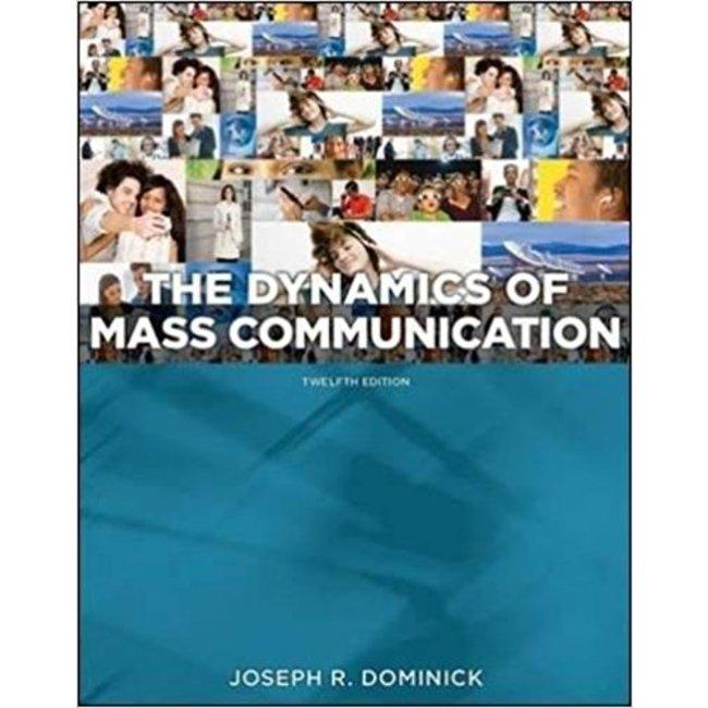 USED    DOMINICK / DYNAMICS OF MASS COMMUNICATION