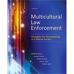 NEW || SHUSTA / MULTICULTURAL LAW ENFORCEMENT