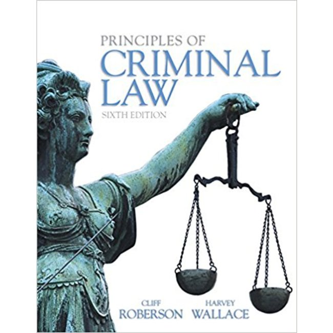 Used| ROBERSON / PRINCIPLES OF CRIMINAL LAW| Instructor: KIMBER
