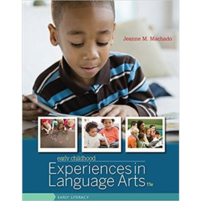 USED || MACHADO / EARLY CHILDHOOD EXPERIENCES IN LANGUAGE ARTS
