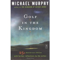 NEW    MURPHY / GOLF IN THE KINGDOM W/FURTHER REFLECTIONS