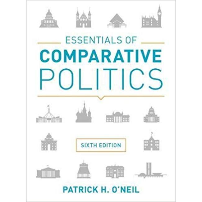 NEW || ONEIL / ESSENTIALS OF COMPARATIVE POLITICS