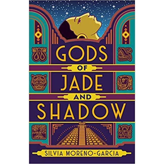 NEW || MORENO-GARCIA / GODS OF JADE AND SHADOW